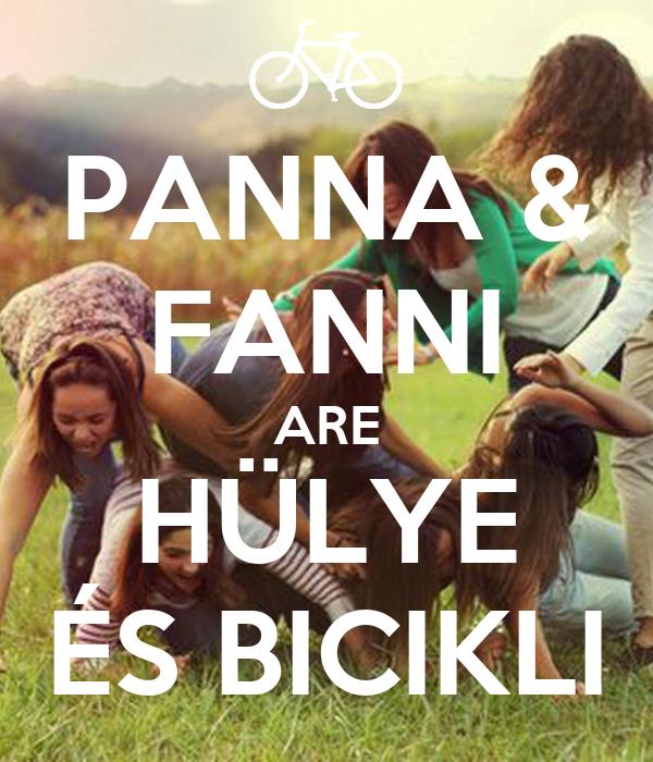 PANNA & FANNI ARE HÜLYE ÉS BICIKLI