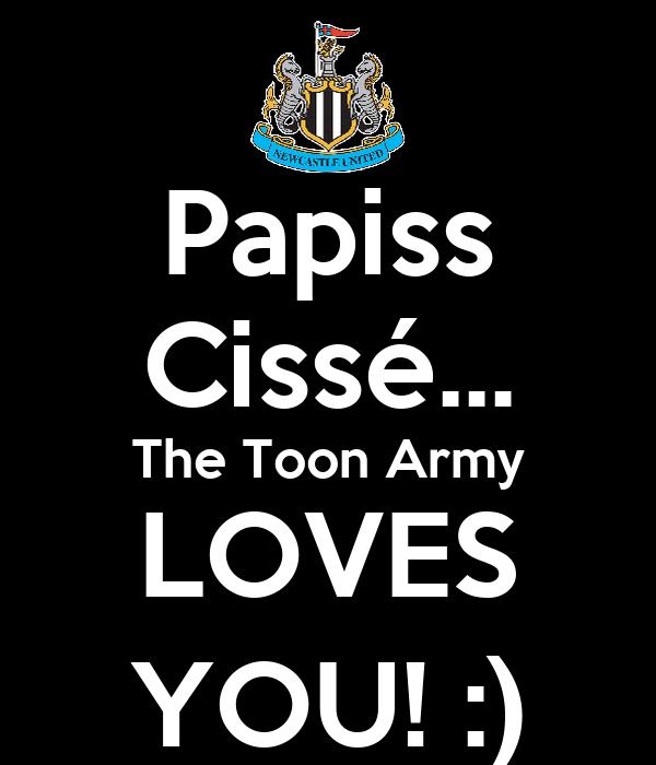 Papiss Cissé... The Toon Army LOVES YOU! :)