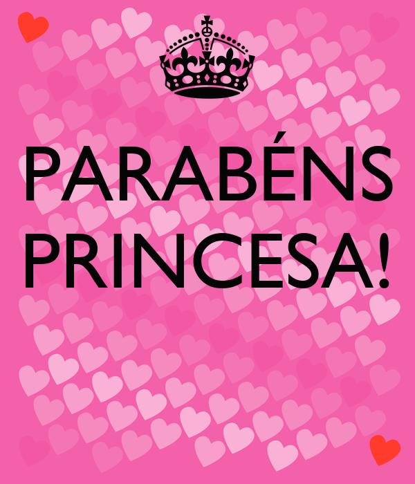 PARABÉNS PRINCESA!
