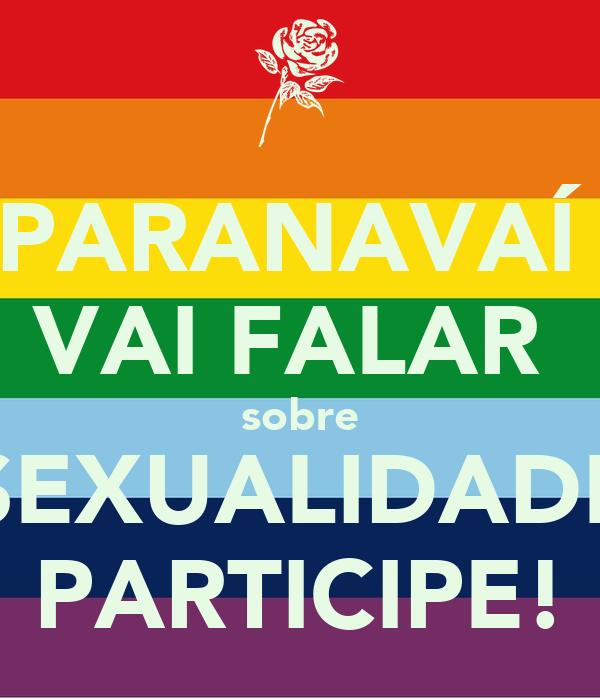 PARANAVAÍ  VAI FALAR  sobre SEXUALIDADE PARTICIPE!