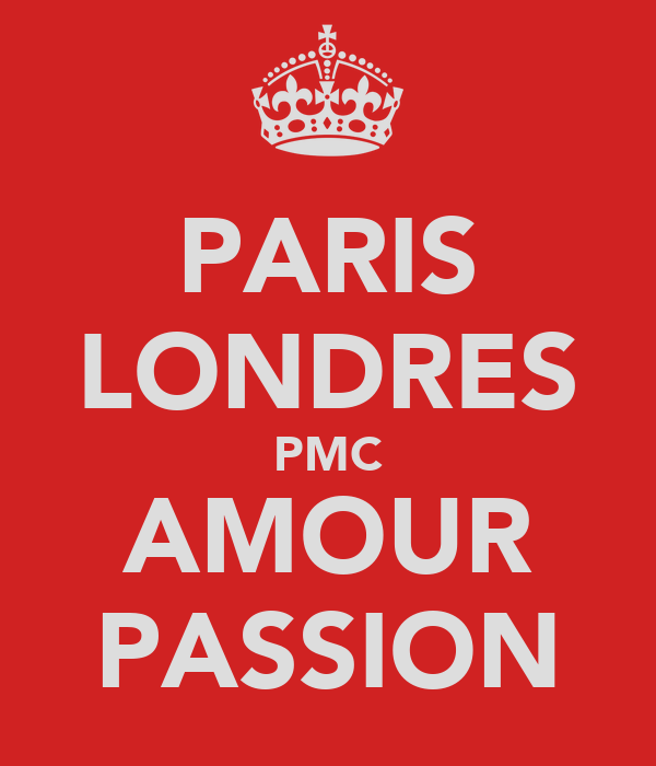 PARIS LONDRES PMC AMOUR PASSION