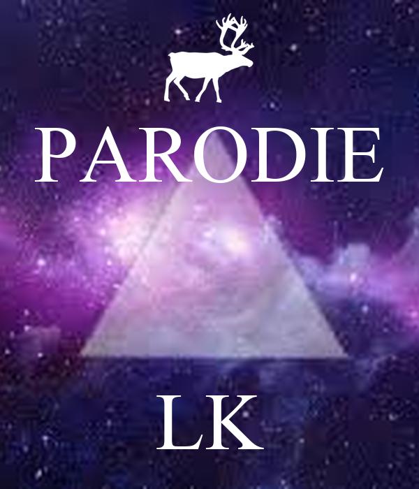 PARODIE    LK