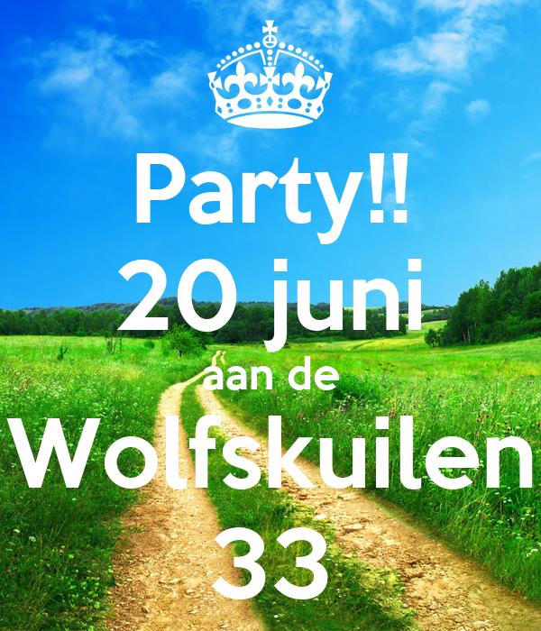 Party!! 20 juni aan de Wolfskuilen 33