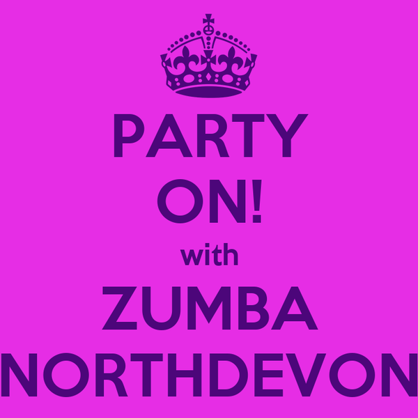 PARTY ON! with ZUMBA NORTHDEVON