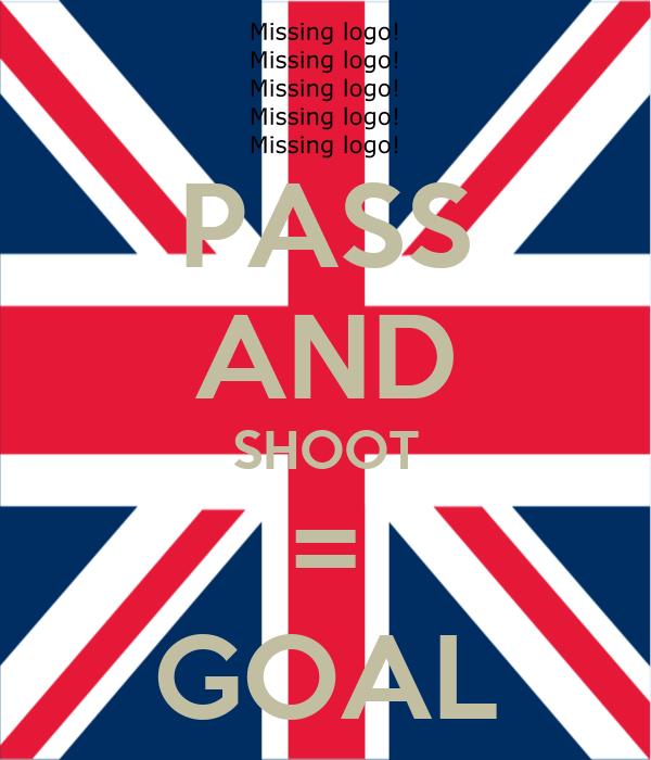 PASS AND SHOOT = GOAL