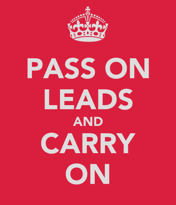 PASS ON LEADS AND CARRY ON