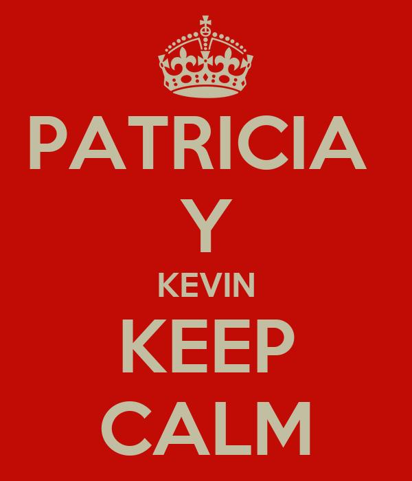 PATRICIA  Y KEVIN KEEP CALM