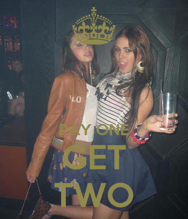 PAY ONE GET TWO
