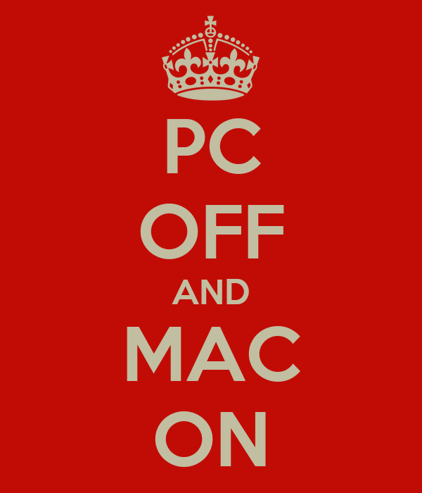 PC OFF AND MAC ON