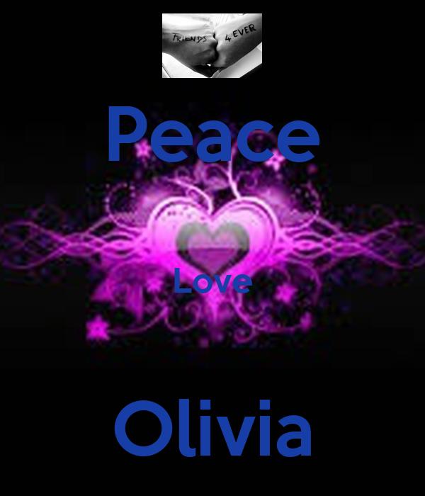 Peace  Love  Olivia