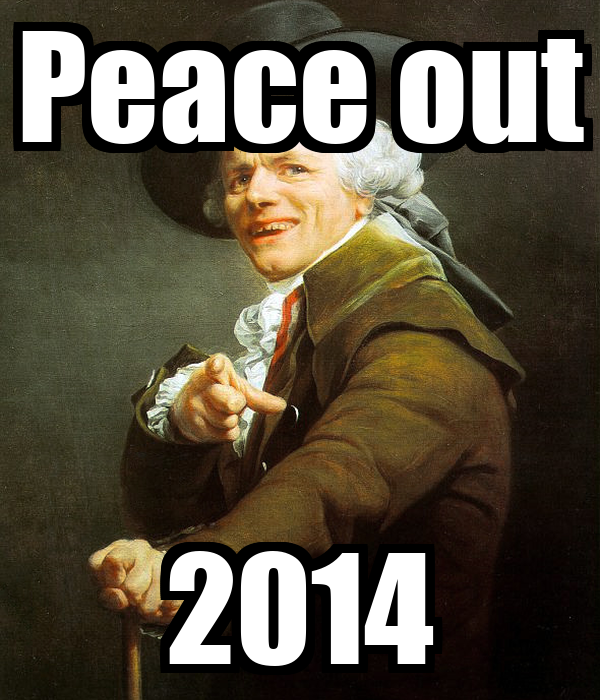 Peace out 2014