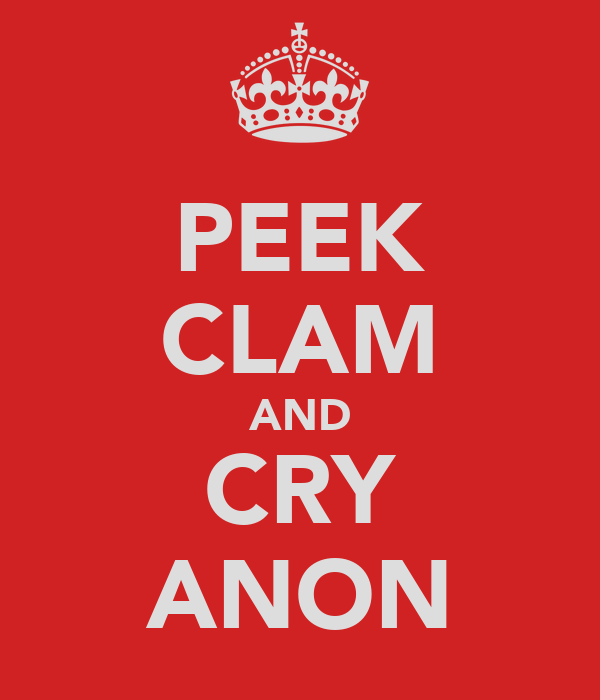 PEEK CLAM AND CRY ANON