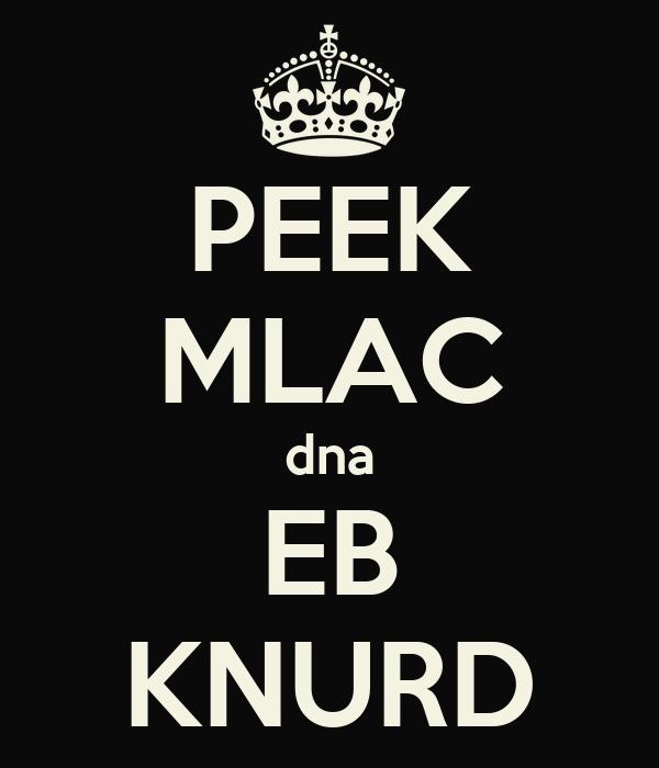 PEEK MLAC dna EB KNURD