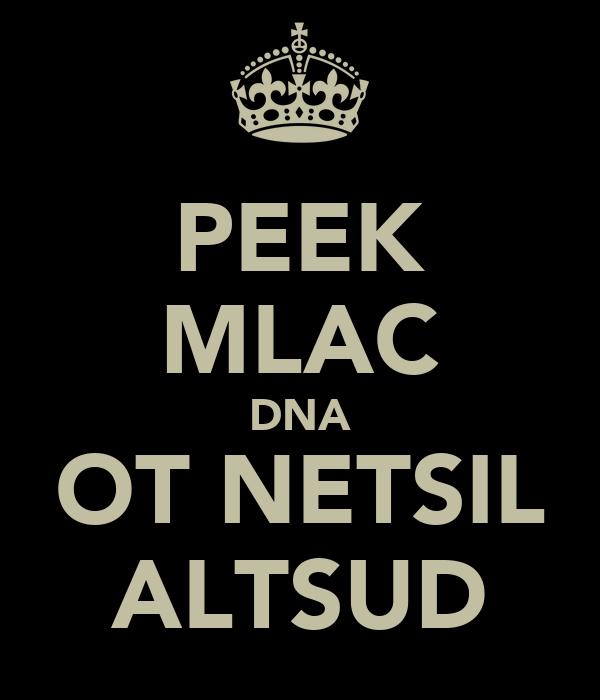 PEEK MLAC DNA OT NETSIL ALTSUD