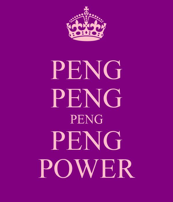 PENG PENG PENG PENG POWER