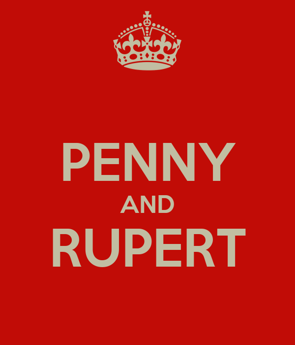 PENNY AND RUPERT