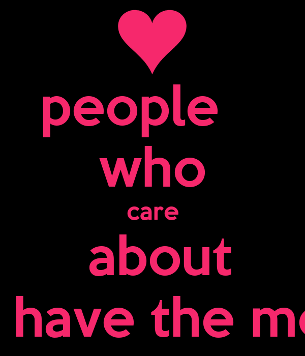 people    who care  about you the most tend to have the most power over you .