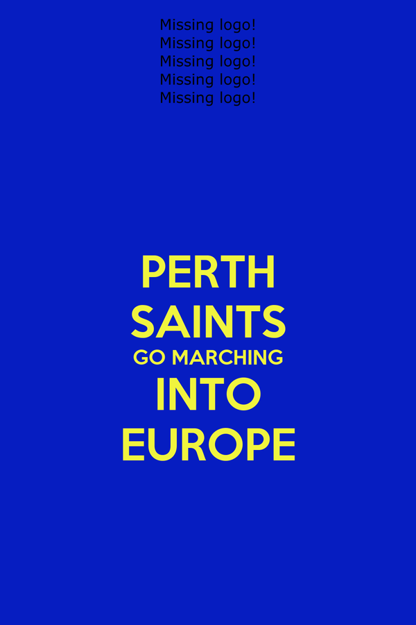 PERTH SAINTS GO MARCHING INTO EUROPE