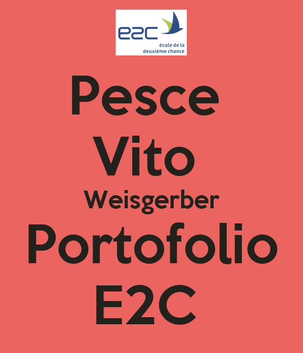 Pesce  Vito  Weisgerber Portofolio E2C