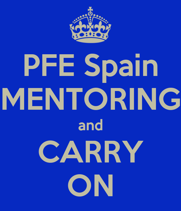 PFE Spain MENTORING  and  CARRY ON