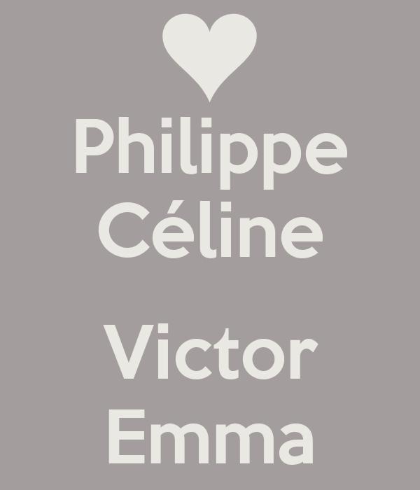 Philippe Céline  Victor Emma