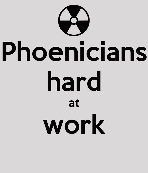 Phoenicians hard at work