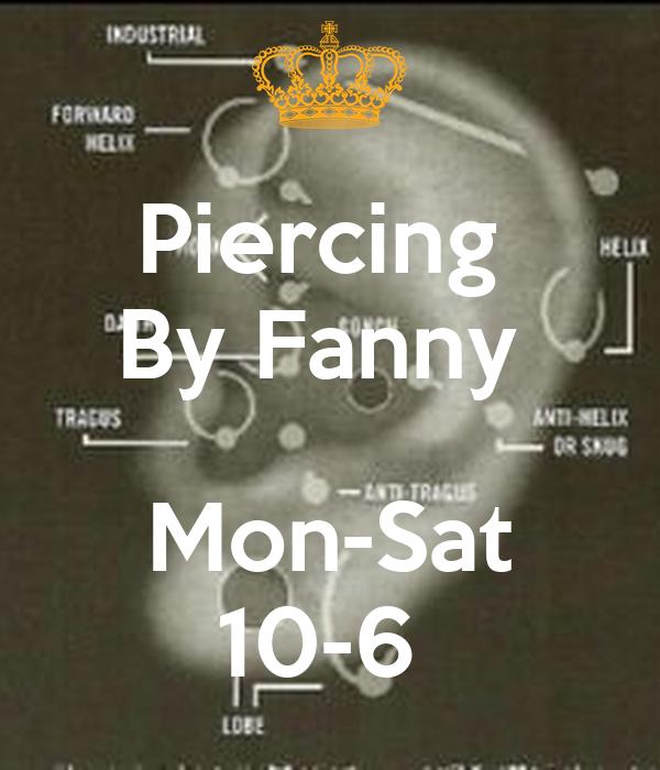 Piercing  By Fanny   Mon-Sat 10-6