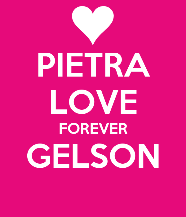 PIETRA LOVE FOREVER GELSON