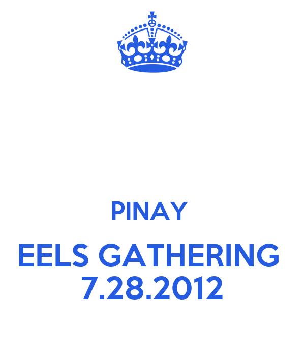 PINAY  EELS GATHERING  7.28.2012