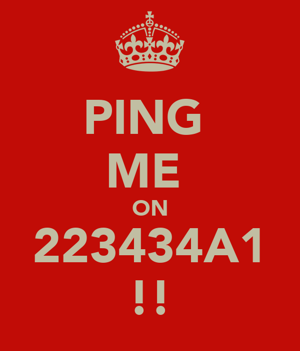 PING  ME  ON 223434A1 !!
