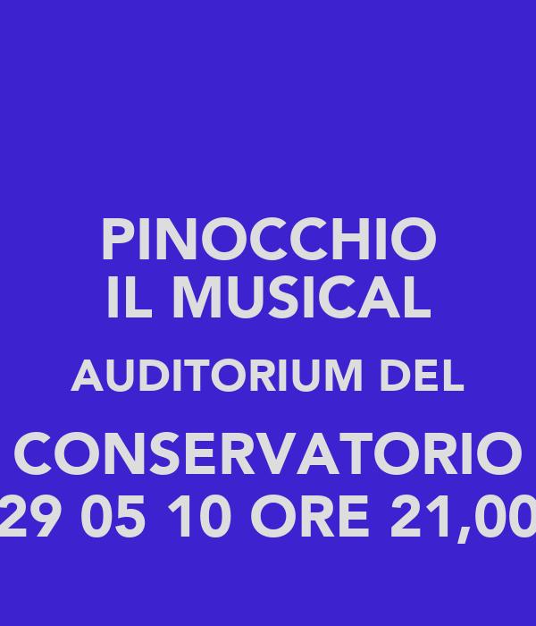 PINOCCHIO IL MUSICAL AUDITORIUM DEL CONSERVATORIO 29 05 10 ORE 21,00