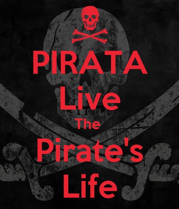 PIRATA Live The  Pirate's Life