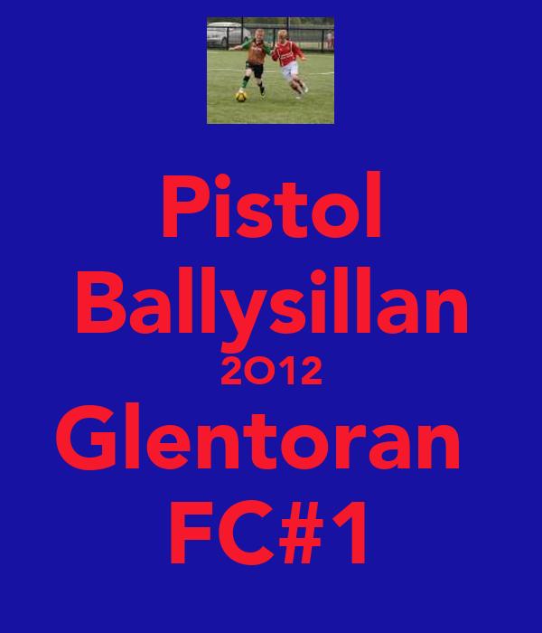 Pistol Ballysillan 2O12 Glentoran  FC#1