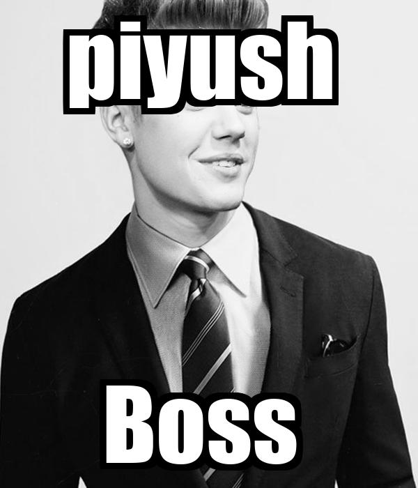 piyush  Boss