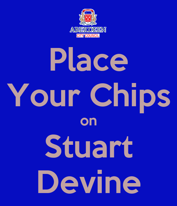 Place Your Chips on Stuart Devine