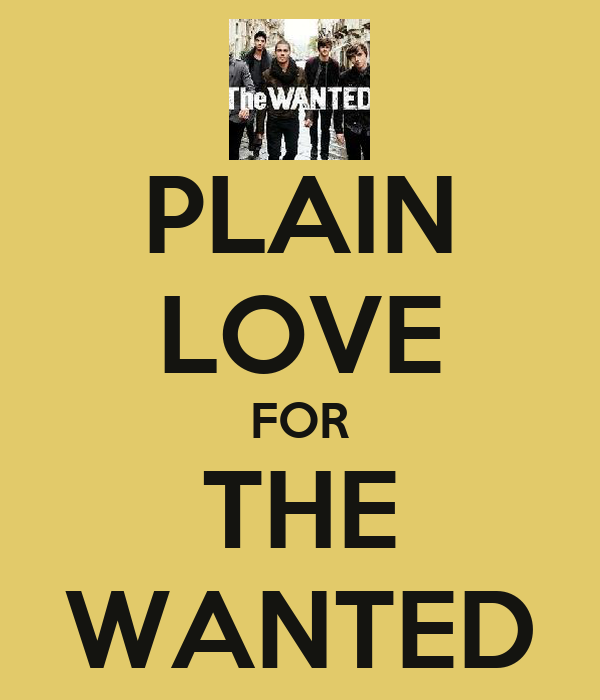 PLAIN LOVE FOR THE WANTED