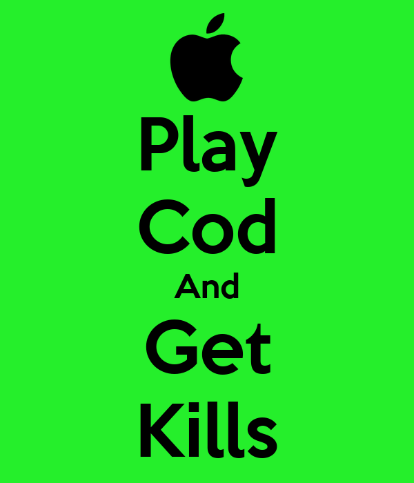 Play Cod And Get Kills