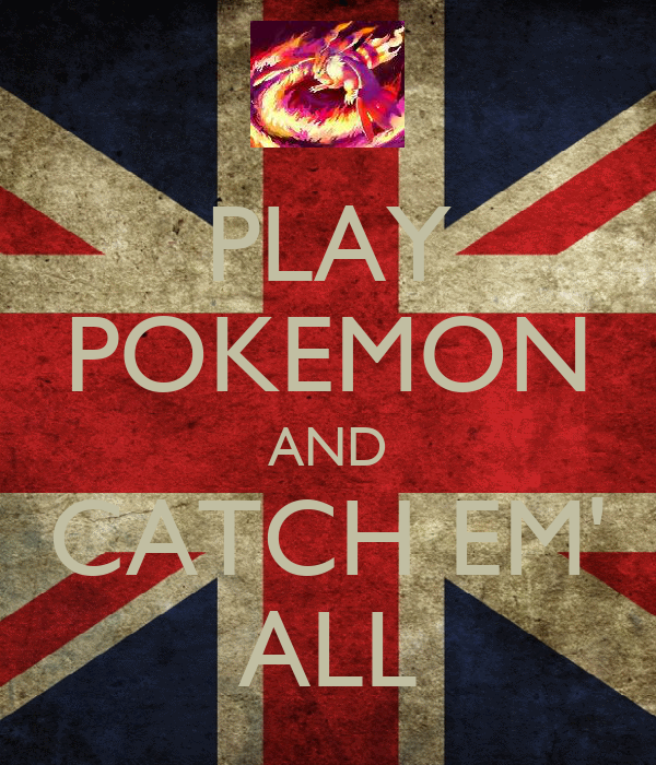 PLAY POKEMON AND CATCH EM' ALL