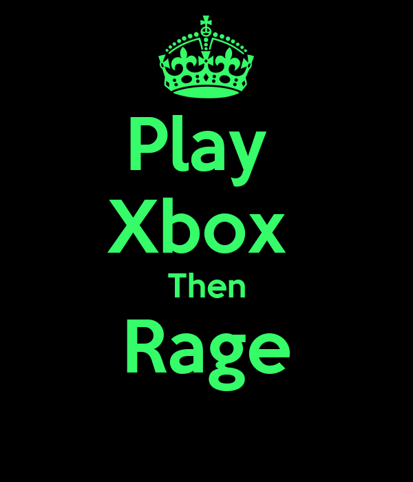 Play  Xbox  Then Rage