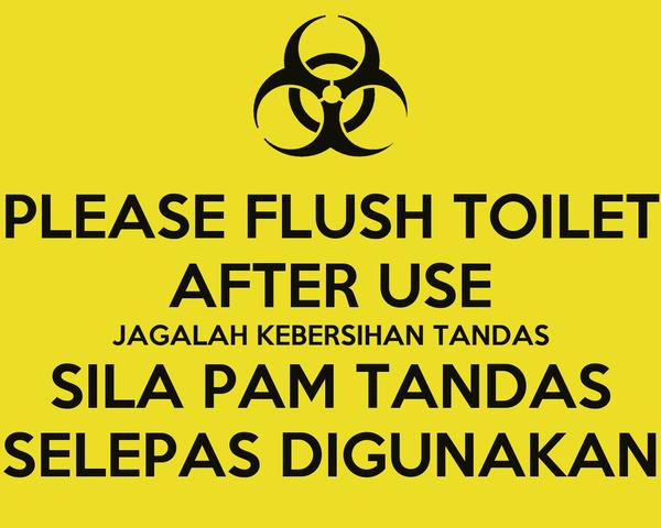 Sila Jaga Kebersihan Tandas