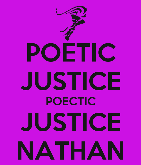 POETIC JUSTICE POECTIC JUSTICE NATHAN