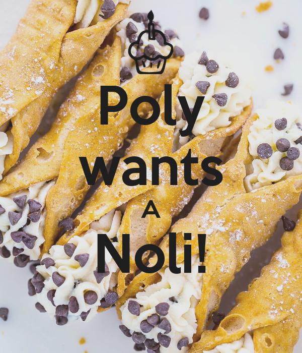 Poly wants A Noli!