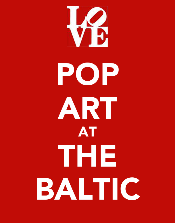 POP ART AT THE BALTIC