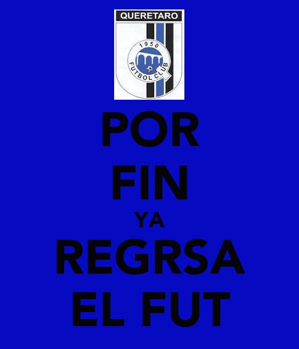 POR FIN YA REGRSA EL FUT