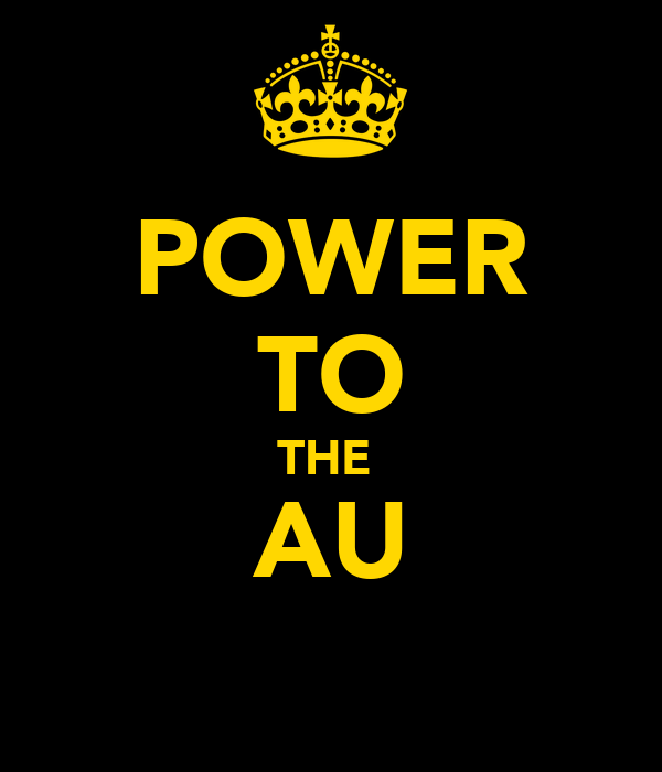 POWER TO THE  AU