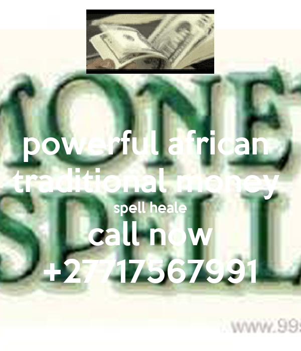 powerful african  traditional money  spell heale call now +27717567991