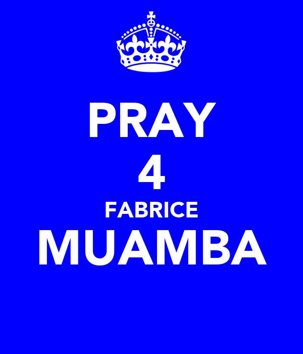 PRAY 4 FABRICE MUAMBA