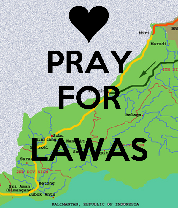 PRAY FOR  LAWAS