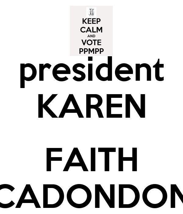 president KAREN  FAITH CADONDON