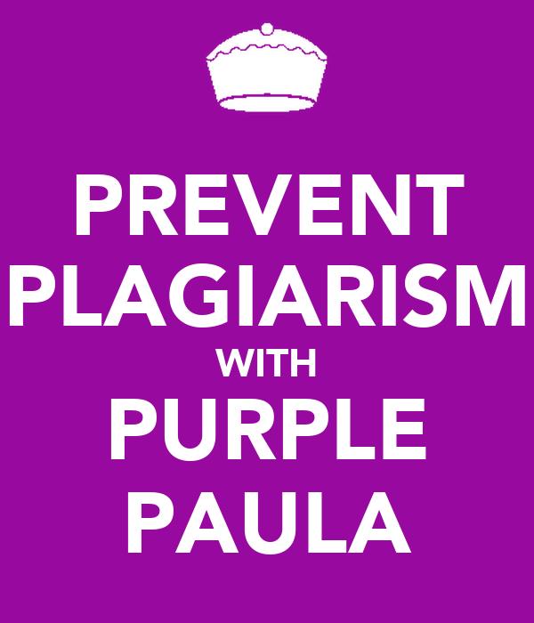 PREVENT PLAGIARISM WITH PURPLE PAULA